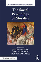 The Social Psychology of Morality by Joseph P. Forgas