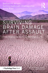 Surviving Brain Damage After Assault by Barbara A. Wilson