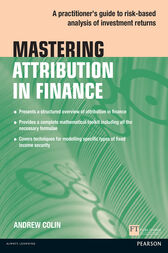 Mastering Attribution in Finance by Andrew Colin