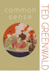 Common Sense by Ted Greenwald