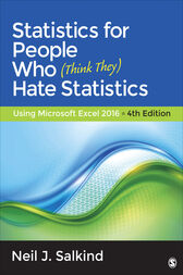 Statistics for People Who (Think They) Hate Statistics by Neil J. Salkind