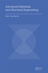 Advanced Materials and Structural Engineering by Jong Wan Hu