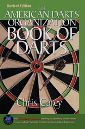 American Darts Organization Book of Darts, Updated and Revised by Chris Carey