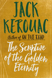The Scripture of the Golden Eternity by Jack Kerouac