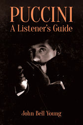 Puccini: A Listener's Guide by John Bell Young
