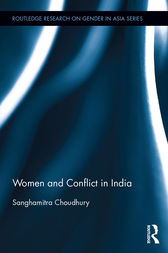 Women and Conflict in India by Sanghamitra Choudhury