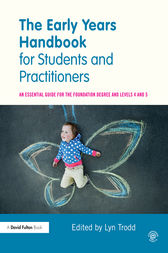 The Early Years Handbook for Students and Practitioners by Lyn Trodd