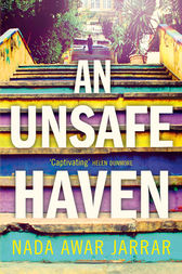 An Unsafe Haven by Nada Awar Jarrar
