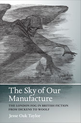 The Sky of Our Manufacture by Jesse Oak Taylor