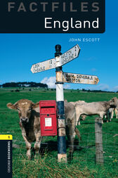 England Level 1 Factfiles Oxford Bookworms Library by John Escott