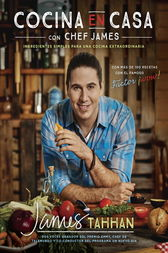 Cocina en casa con chef James by James Tahhan