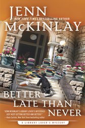 Better Late Than Never by Jenn McKinlay