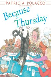 Because of Thursday by Patricia Polacco