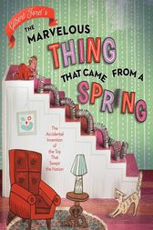 The Marvelous Thing That Came from a Spring by Gilbert Ford