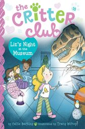 Liz's Night at the Museum by Callie Barkley