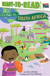 Living in . . . South Africa by Chloe Perkins
