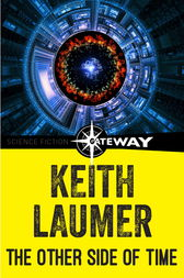 The Other Side of Time by Keith Laumer