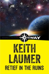 Retief in the Ruins by Keith Laumer