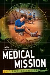 Royal Flying Doctor Service 3: Medical Mission by George Ivanoff