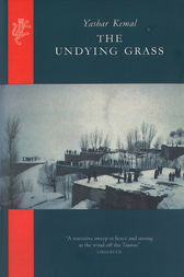 The Undying Grass by Yashar Kemal
