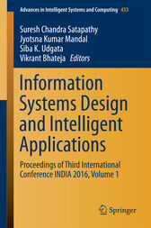 Information Systems Design and Intelligent Applications by Suresh Chandra Satapathy
