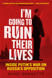 I'm Going to Ruin Their Lives by Marc Bennetts