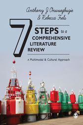 Seven Steps to a Comprehensive Literature Review by Anthony J. Onwuegbuzie