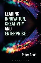 Leading Innovation, Creativity and Enterprise by Peter Cook
