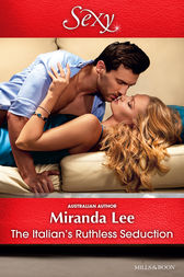 The Italian's Ruthless Seduction by Miranda Lee