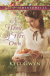 A Home Of Her Own by Keli Gwyn