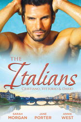 The Italians: Cristiano, Vittorio & Dario - 3 Book Box Set by Sarah Morgan