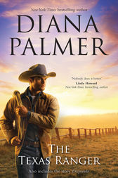 The Texas Ranger/The Texas Ranger/Desperado by Diana Palmer