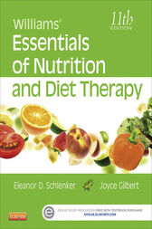 Williams' Essentials of Nutrition and Diet Therapy - E-Book by Eleanor Schlenker