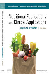 Nutritional Foundations and Clinical Applications - E-Book by Michele Grodner