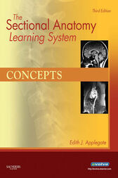 The Sectional Anatomy Learning System - E-Book by Edith Applegate