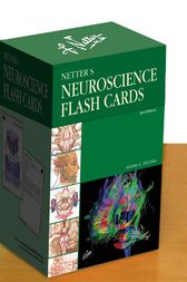 Netter's Neuroscience Flash Cards E-book by David L. Felten