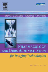 Pharmacology and Drug Administration for Imaging Technologists - E-Book by Steven C. Jensen