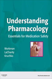 Understanding Pharmacology - E-Book by M. Linda Workman