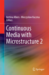 Continuous Media with Microstructure 2 by Bettina Albers