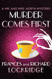 Murder Comes First by Frances Lockridge