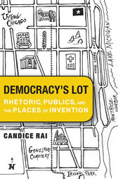 Democracy's Lot by Candice Rai