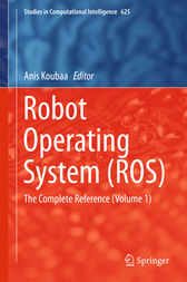 Robot Operating System (ROS) by Anis Koubaa