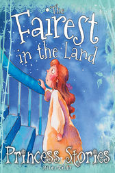 Princess Stories The Fairest in the Land
