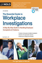 Essential Guide to Workplace Investigations, The by Lisa Guerin
