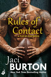 Rules Of Contact: Play-By-Play Book 12 by Jaci Burton