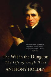 The Wit In The Dungeon by Anthony Holden