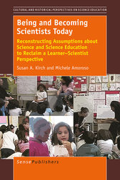 Being and Becoming Scientists Today by Susan A. Kirch