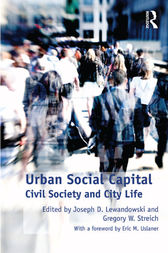 Urban Social Capital by Gregory W. Streich