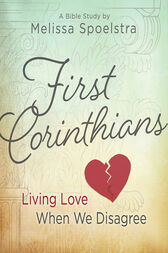 First Corinthians - Women's Bible Study Participant Book by Melissa Spoelstra