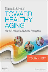 Ebersole & Hess' Toward Healthy Aging - E-Book by Theris A. Touhy